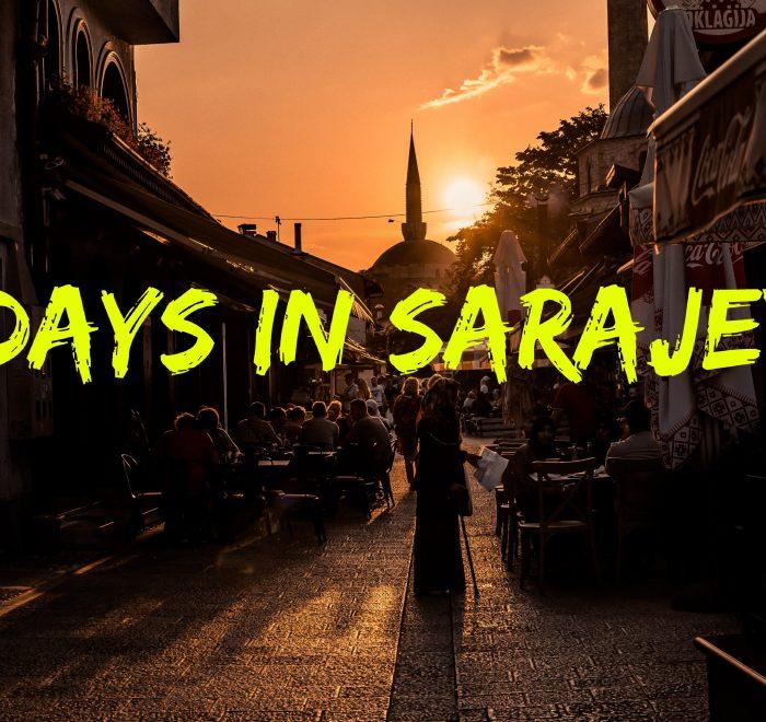 3 Days in Sarajevo