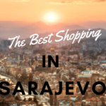 The Best Shopping in Sarajevo